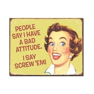 Bad Attitude Funny Metal Tin Sign Retro Vintage Women Wall Art Home Office Decor