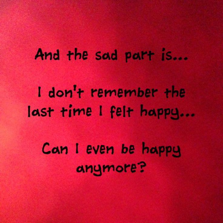 Quotes About Sadness And Happiness: 17 Best Images About Sad. On Pinterest