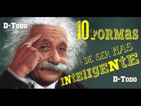 10 Formas de ser más Inteligente, Según Einstein