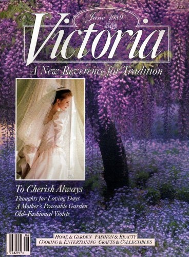 Victoria Magazine June 1989 - A New Reverence for Tradition by Nancy Lindemeyer, http://www.amazon.com/dp/B001CI2DOK/ref=cm_sw_r_pi_dp_GjSeqb0YWZH10