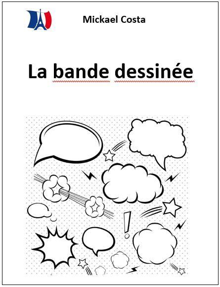 Ce livre de 5 pages contient une leçon expliquant le schéma narratif, une liste de critères pour créer une bande-dessinée et une rubrique d'évaluation.  Grade 3,4,5,6