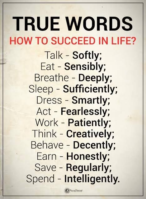 How to succeed in life...