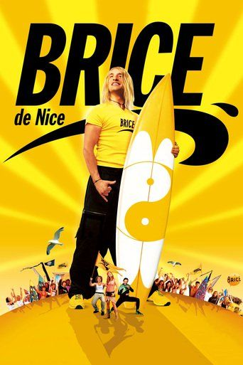 Brice de Nice (2005) - Watch Brice de Nice Full Movie HD Free Download - Streaming Brice de Nice (2005) Movie Online | Full Brice de Nice HD Movie
