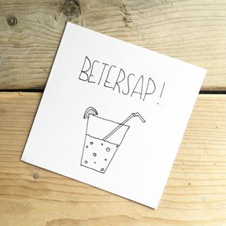 Betersap! - Beterschap - Get well soon- card