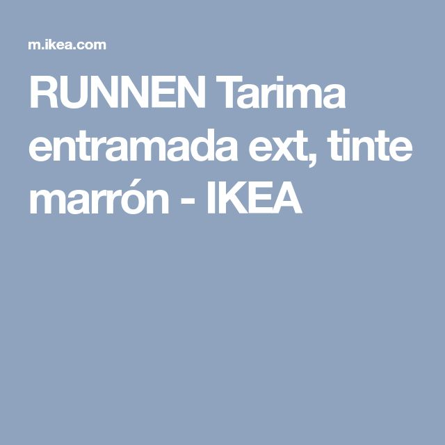 RUNNEN Tarima entramada ext, tinte marrón - IKEA