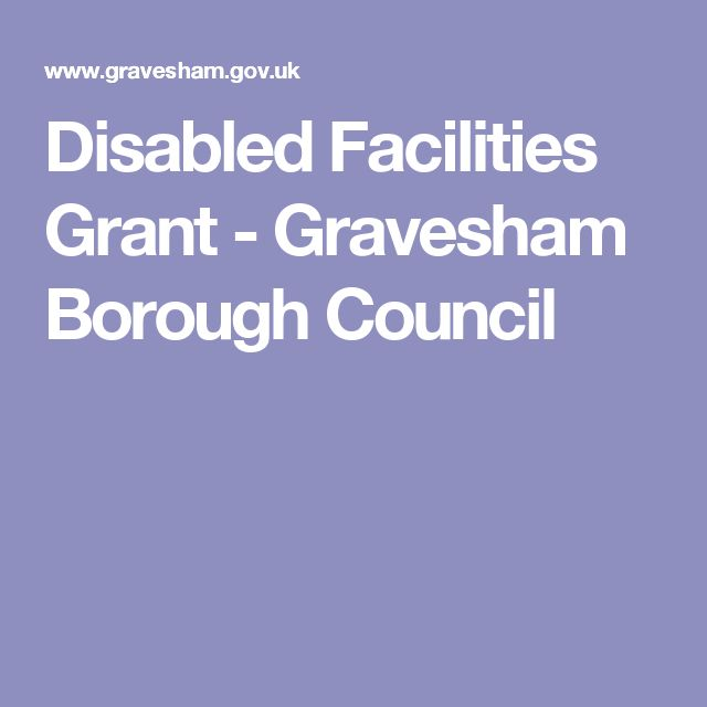 Disabled Facilities Grant - Gravesham Borough Council