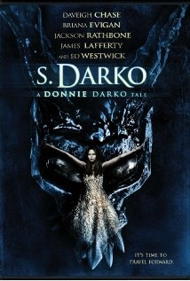 S. Darko, of course not any thing like Donnie Darko. Not even that good.