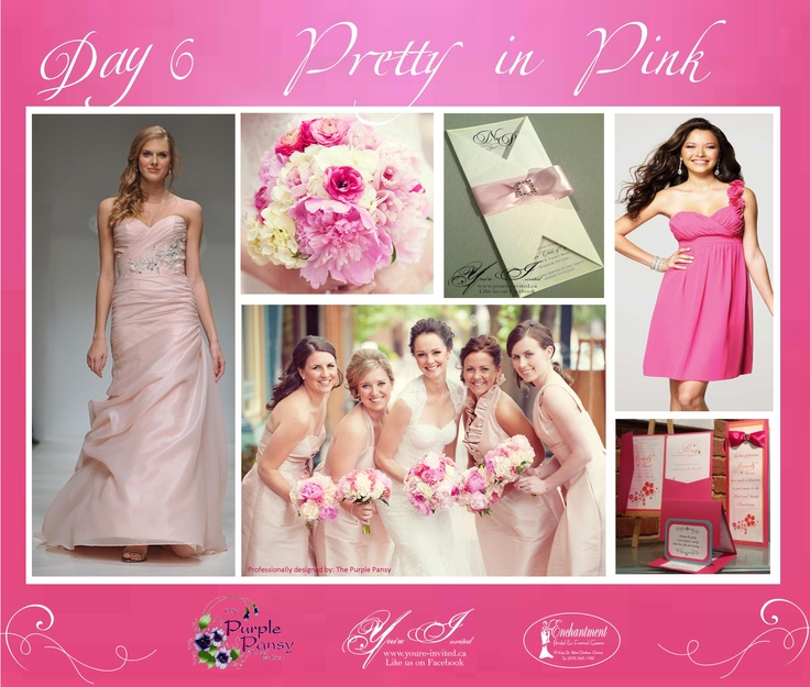 Day 6 Inspiration: Pretty in Pink Wedding The Purple Pansy www.purplepansy.ca You're Invited www.youre-invited.ca Enchantment Bridal www.enchantmentbridal.com Picture of You're Invited Invitations Enchantment Bridal Dresses & The Purple Pansy Floral Arrangements