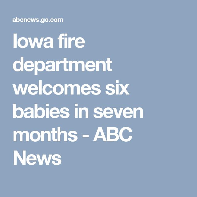 Iowa fire department welcomes six babies in seven months - ABC News