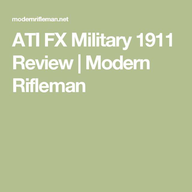 ATI FX Military 1911 Review | Modern Rifleman