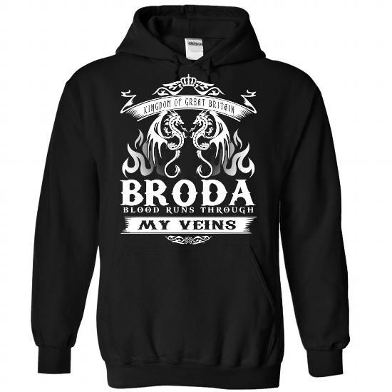 BRODA blood runs though my veins - #thoughtful gift #couple gift. SECURE CHECKOUT => https://www.sunfrog.com/Names/Broda-Black-Hoodie.html?68278