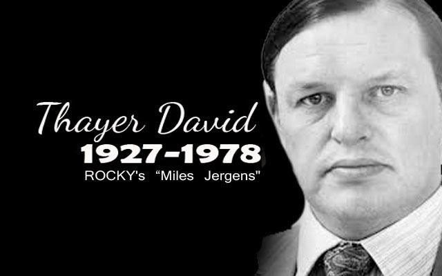 Miles Jergens from the Rocky Film series! A look at the brilliant life's work of Thayer David! The famed promoter for Apollo Creed!