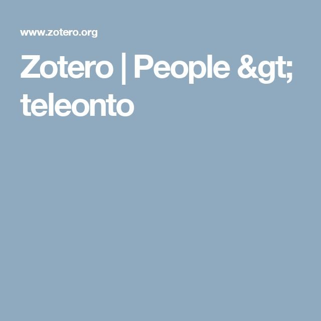 Zotero | People > teleonto