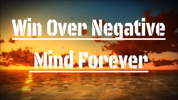 Destroy The Habit Of Negative Thinking ➤ Cleansing Unwanted Feelings & E...