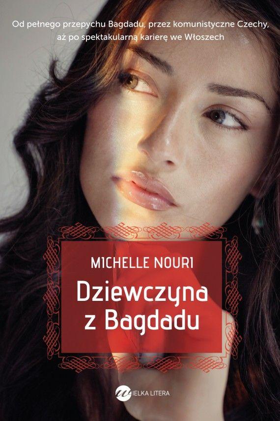 E-book Dziewczyna z Bagdadu - Michelle Nouri - Woblink.com