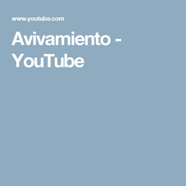 Avivamiento - YouTube