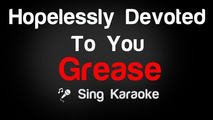 Grease - Hopelessly Devoted To You Karaoke Lyrics