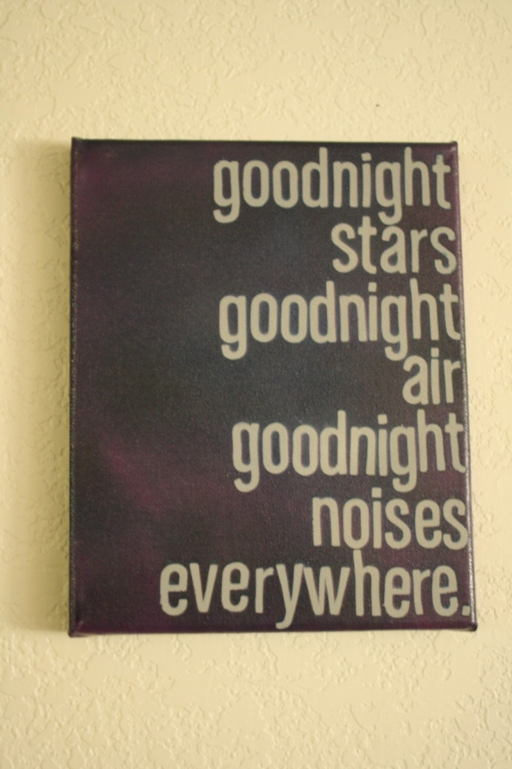Okay, This Just Sparked Lots Of Ideas For Goodnight Moon Arti Would Love  To Have Goodnight Moon Quotes In My Own Room! Good Bedtime Story Memories  :)