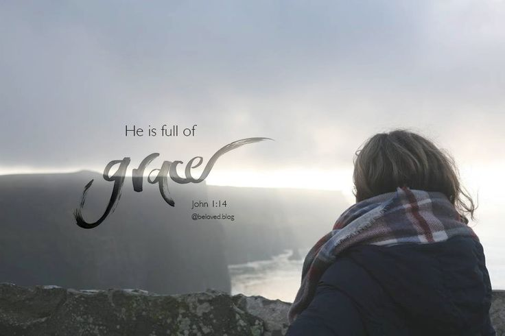 God is full of grace! He loves you no matter what