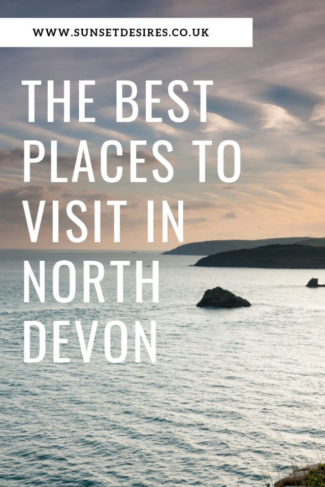 The Best Places to Visit In North Devon in 2019 | Let's go there