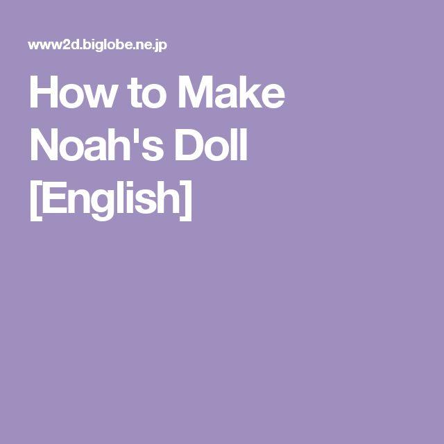 How to Make Noah's Doll [English]