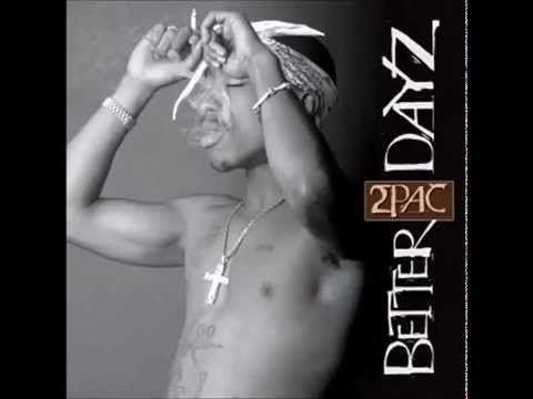 2Pac - Better Dayz feat. Ron Isley - Better Dayz - YouTube