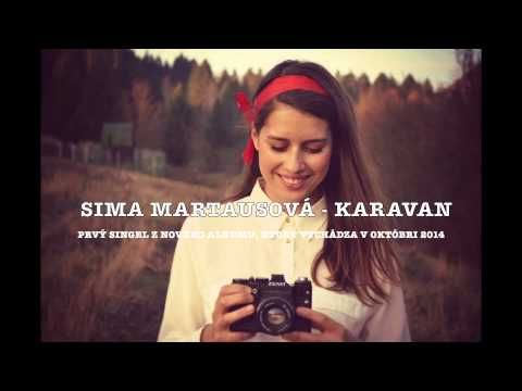 Sima Martausová - Karavan - YouTube
