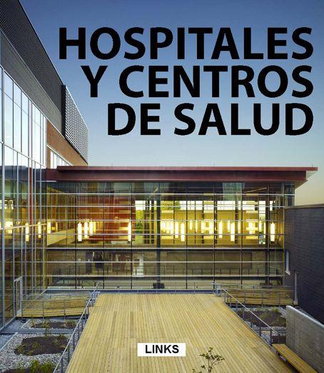 Hospitales y centros de salud arquitectura pinterest - Centro de salud aravaca ...