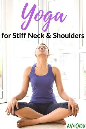 yoga for stiff neck and shoulders  exercise kyphosis