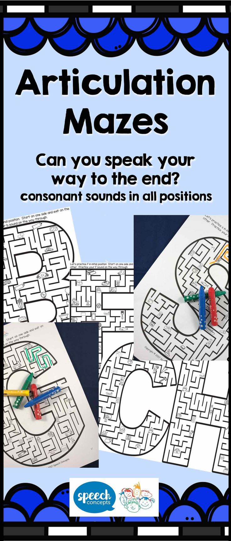 Can you articulate your way out of the maze? Mazes for every consonant sound in initial, medial and final position (with exception for w and y - initial position only, and no maze for x)Great for word level activities, but can be expanded to sentences. Made an extending crazy sentence with each picture you pass. So grab your crayons and see if you can articulate your way through the maze