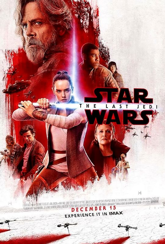 """daisyridleyupdated: """"New Star Wars: The Last Jedi promotional light side IMAX poster. """""""