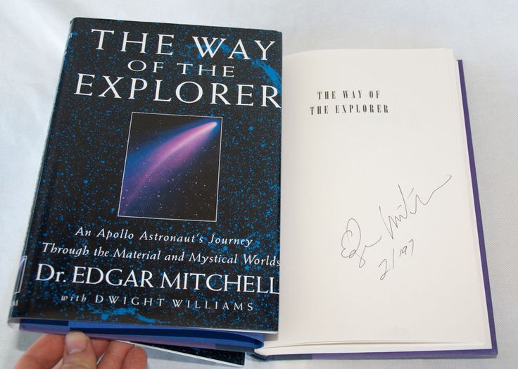 The Way of the Explorer SIGNED Dr. Edgar Mitchell Apollo 14 Astronaut's Journey