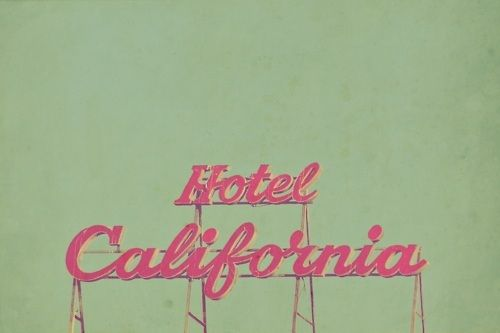 Hotel California vintage sign...