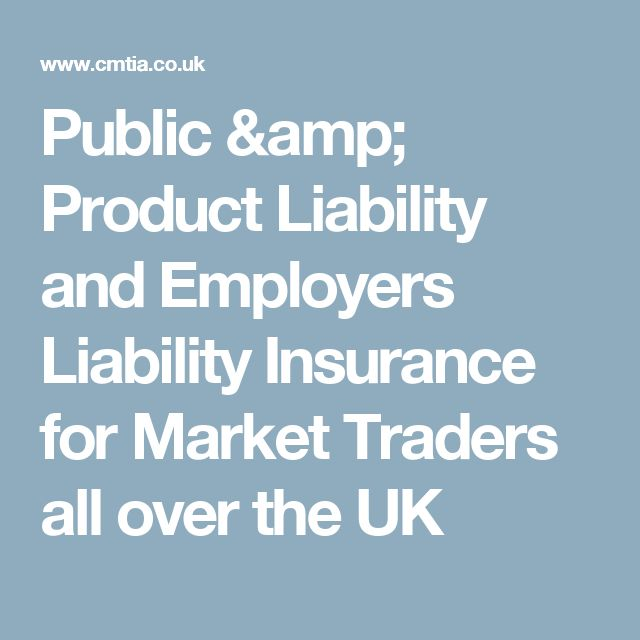 Public & Product Liability and Employers Liability Insurance for Market Traders all over the UK
