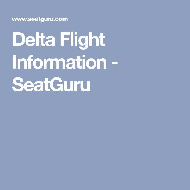 Delta Flight Information - SeatGuru