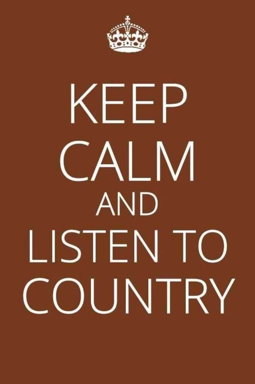 this is country music, and we do.