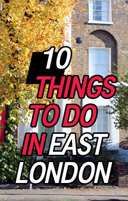 Things to do & see in East London: shopping, street art, markets, food trucks & the best restaurants & parks