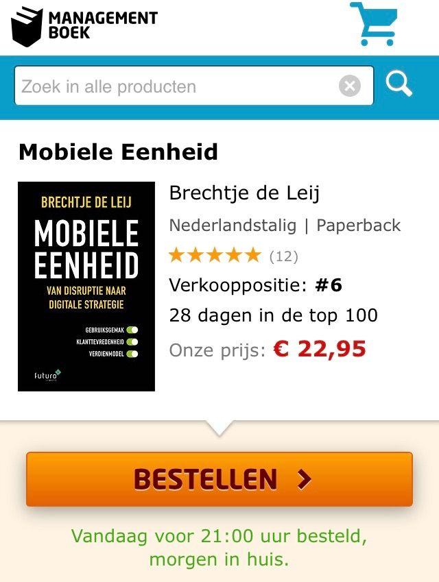 Super, het boek 'Mobiele Eenheid, van disruptie naar digitale strategie' van Brechtje de Leij stijgt verder in de top-10. Het boek staat op verkooppositie 6 in de Bestseller top-100 van Managementboek.  #mobieleeenheid #brechtjedeleij #mgtboeknl #futurouitgevers
