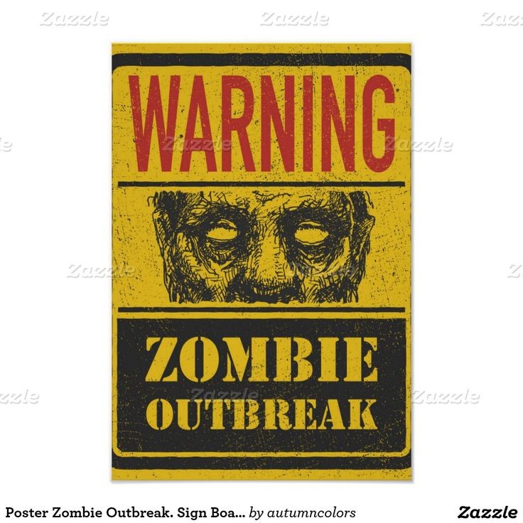 """Zombie outbreak poster features a sign board with scary zombie face along with the quote """"Warning Zombie Outbreak"""""""