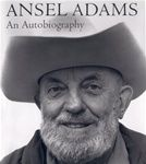 Ansel Adams   An Autobiography