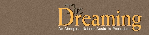 The Dreaming- Australian Aboriginal stories on DVD