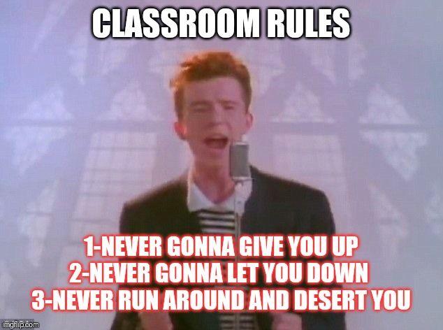 Rick Astley Classroomeules Rick Astley Rick Rolled Funny Memes