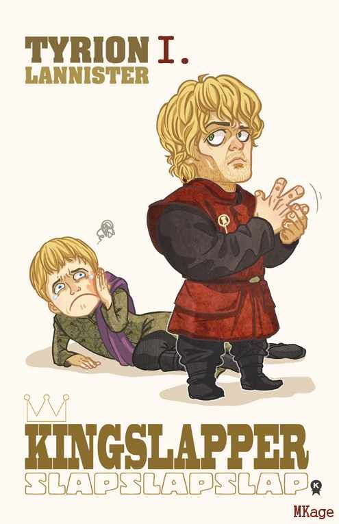 AGOT Tyrion I banner - The Kingslapper by MKage