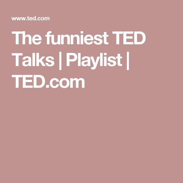 The funniest TED Talks | Playlist | TED.com