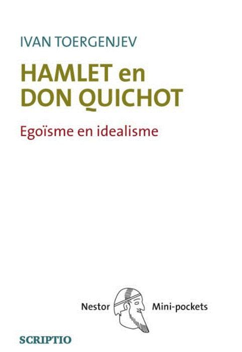 Hamlet en Don Quichot  De Russische schrijver en dichter Iwan Toergenjev (1818-1883) hield in 1860 een lezing waarin hij op meesterlijke wijze de ongetwijfeld twee grootste karakters uit de westerse wereldliteratuur Shake-speare's Hamlet en Cervantes Don Quichot met elkaar in verband bracht. Deze meesterwerken werden in het zelfde jaar gepubliceerd en dat kon volgens Toergenjev geen toeval zijn. Hamlet en Don Quichot zijn volgens hem de verpersoonlijking van twee fundamenteel tegenstrijdige…
