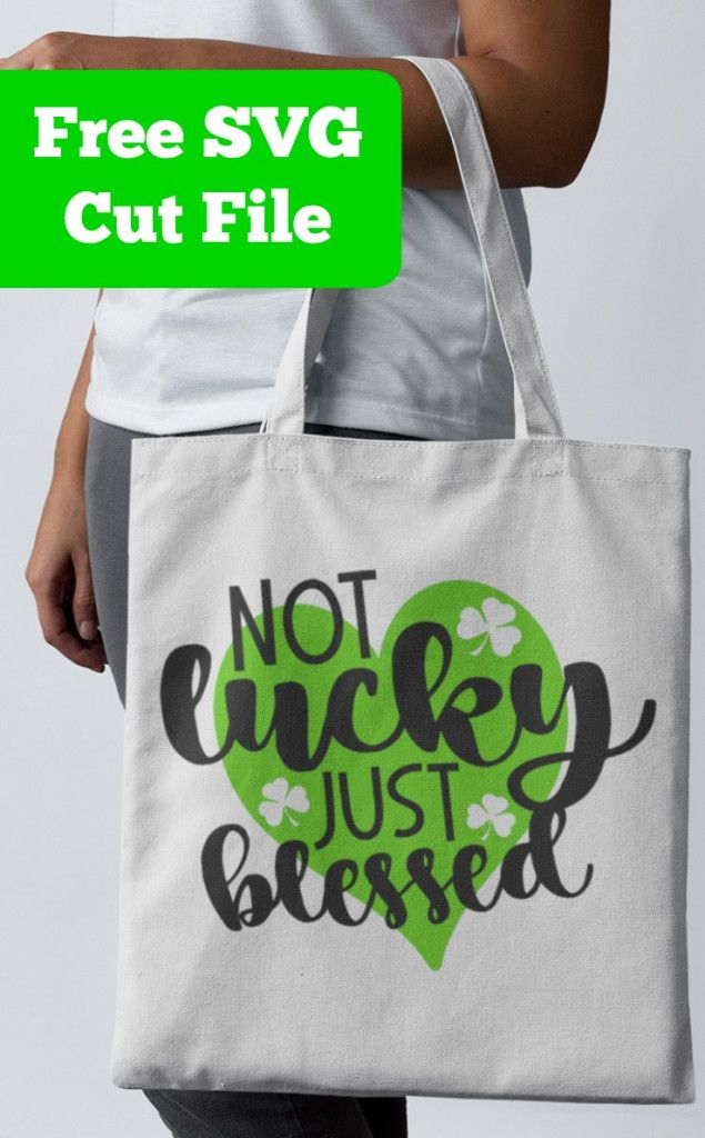 Free 'Not Lucky Just Blessed' St. Patrick's Day SVG Cut File for Silhouette Portrait or Cameo and Cricut Explore or Maker - http://cuttingforbusiness.com/2018/03/02/not-lucky-just-blessed-svg/