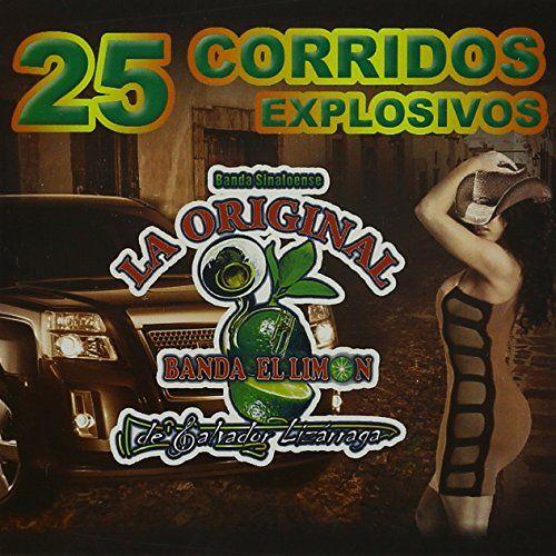 Banda Limon - 25 Corridos Explosivos