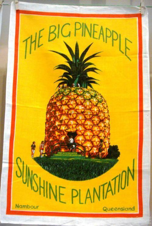 The Big Pineapple Nambour tea-towel Queensland Historical Atlas • Australia souvenir craft