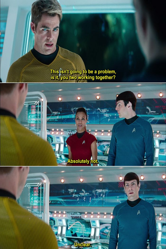Spock is having relationship issues. | Star Trek Into Darkness. i was actually really pissed that they wrote her so needy & emotional. She went to the Academy, she should know about Duty & Honor.