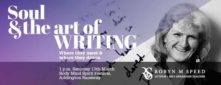 I will be giving a talk on 'Soul & the Art of Writing' ... if you are in Christchurch on 12th March, come and join us.